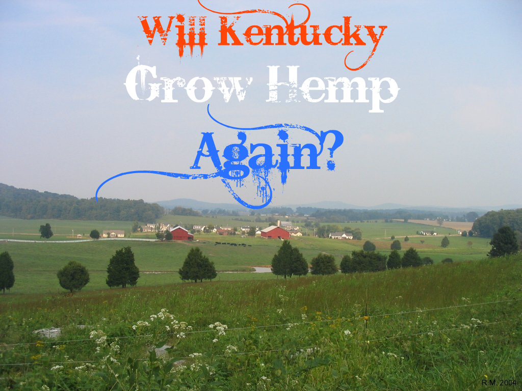 Two Republican Candidates back Hemp Farming in Kentucky